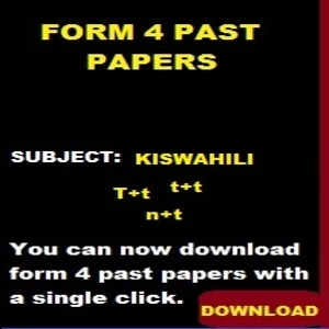 KISWAHILI PAST PAPERS