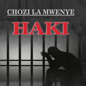 CHOZI LA MWENYE HAKI
