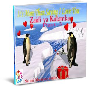 More Than Saying   Zaidi ya Kutamka  2