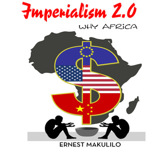 IMPERIALISM 2 POINT 0  WHY AFRICA