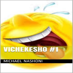 VICHEKESHO