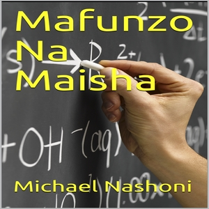 MAFUNZO NA MAISHA