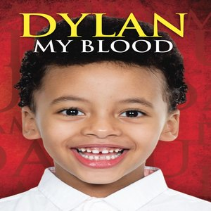 DYLAN MY BLOOD