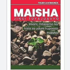 Maisha jinsi tuyajuavyo toleo la kwanza