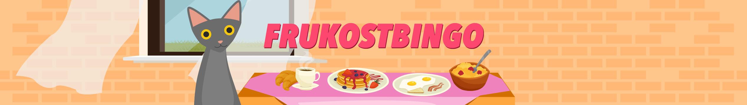 Spela mysig frukostbingo fredag, lördag & söndag mellan kl. 8-10