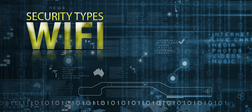 WIFI Security Types: What is the Safest Option?
