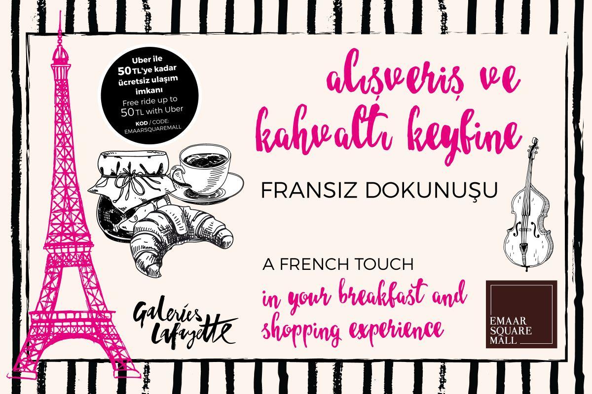 Alışveriş ve brunch keyfine Fransız dokunuşu