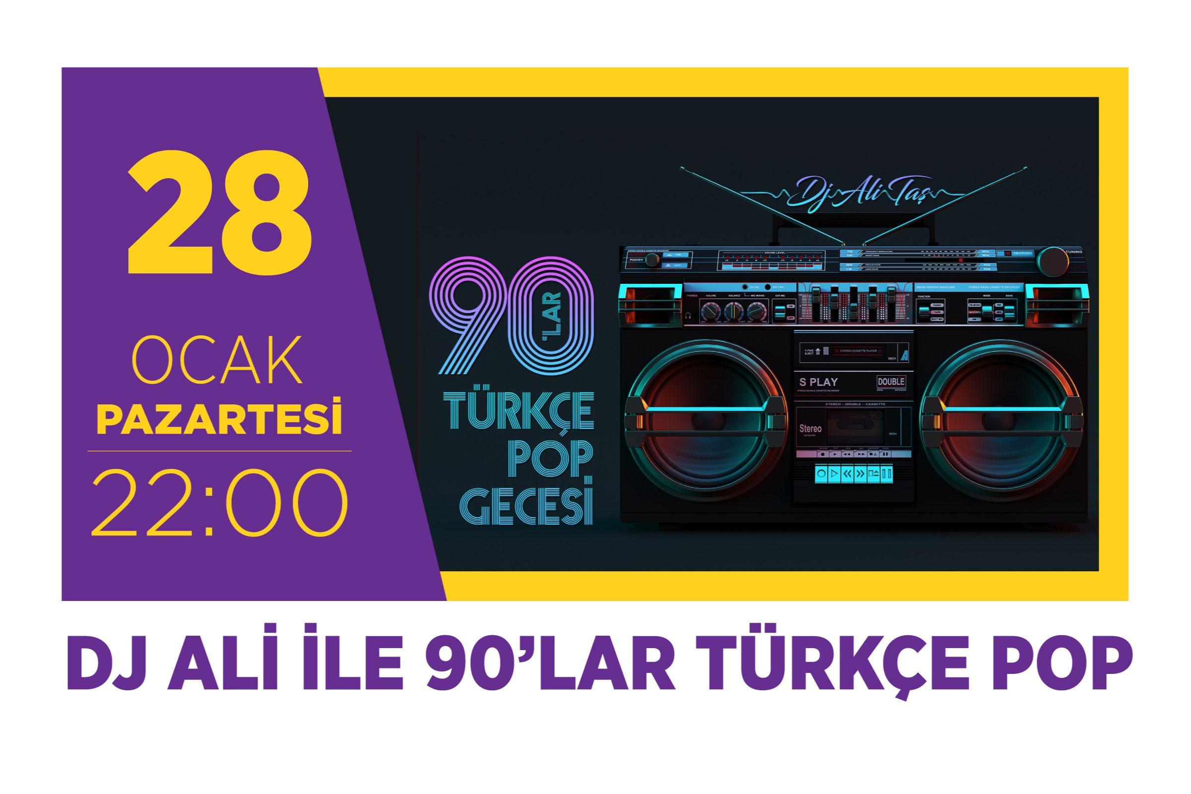 Dj Ali ile 90'lar Türkçe Pop Emaar Hayal Kahvesi'nde!