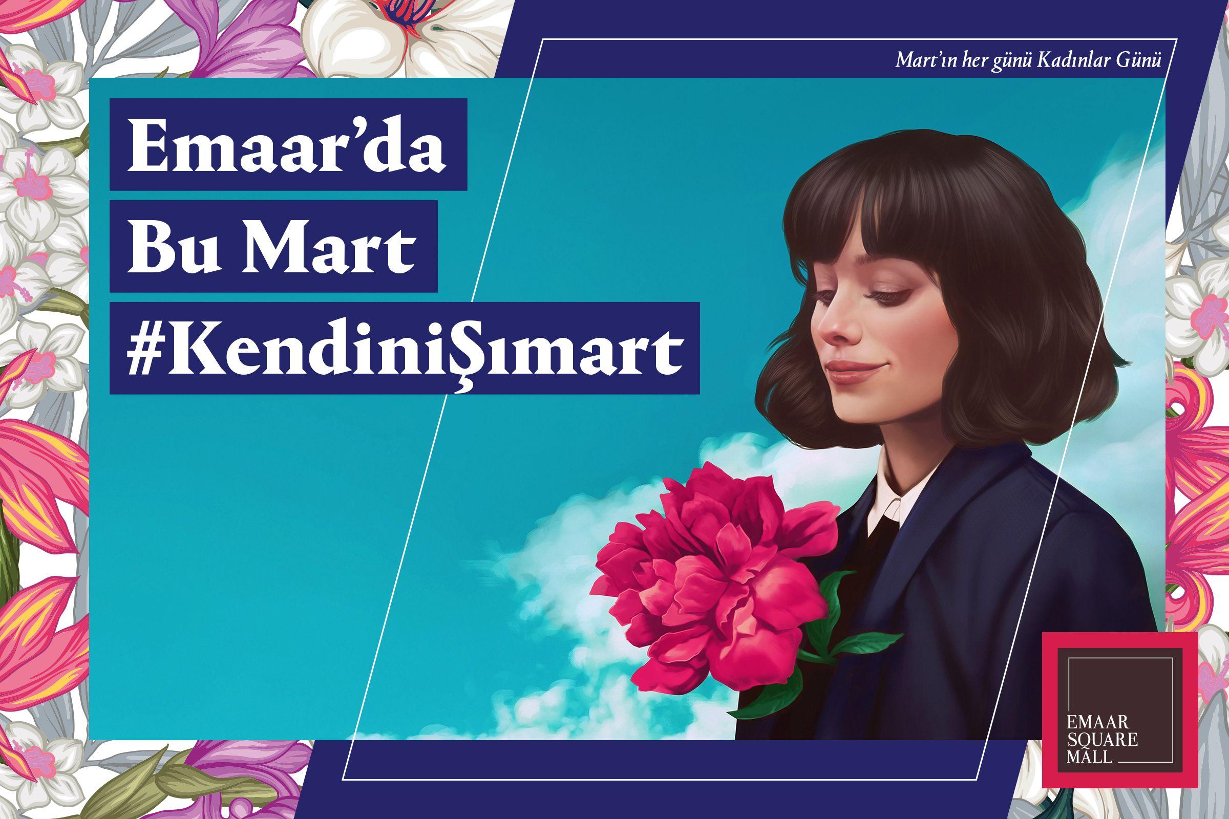 Mart ayında Emaar'da kendinizi şımartmaya hazır mısınız ?