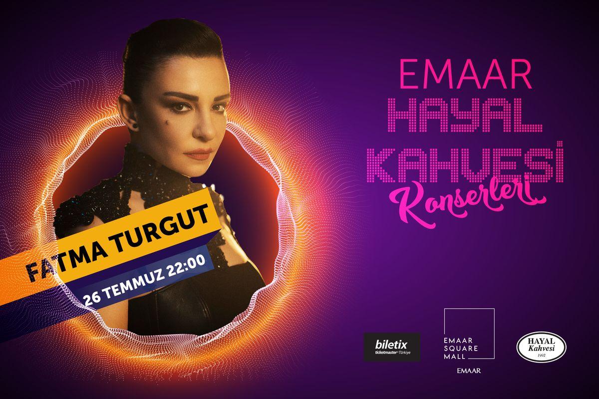 Fatma Turgut Konseri Emaar Hayal Kahvesi'nde