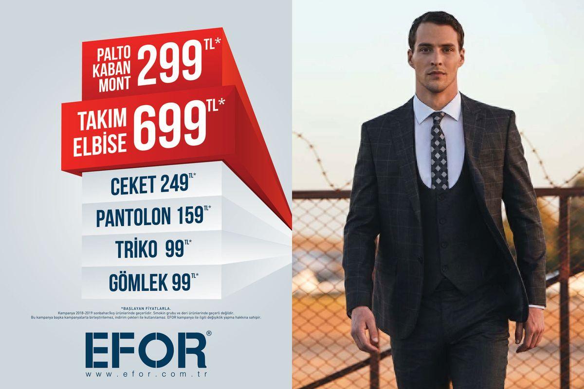 EFOR'da  Palto Kaban Mont 299 TL*, Takım Elbise 699 TL* !