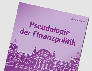 Pseudologie-Finanzpolitik_cover_web