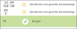 Tal med exempel på positiv  feedback i  form av gul cirkel med gul bock och rätt markerat med grön bock följt av bra gjort! Skärmdump