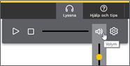 Lyssnamenyn med Volymknappen aktiverad och volym kontrollen synlig. Skärmdump