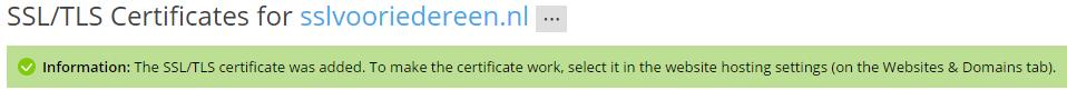 SSL melding voor correcte upload van het certificaat.