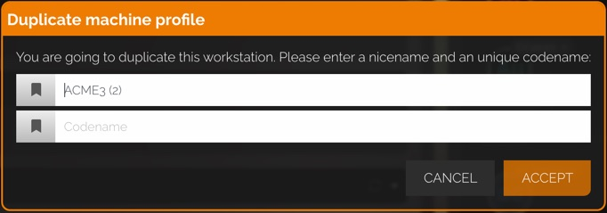 Duplicate machine profile dialog. It requests users to enter a name and codename.