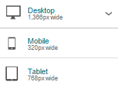 device screen sizes for Desktop (1366 px width), mobile(320 px width) and Tablet (768 px width)
