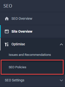 Left hand menu of the SEO module, with the menu item Optimize expanded and SEO Policies highlighted by a red box.