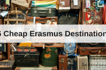 6 Cheap Erasmus Destinations