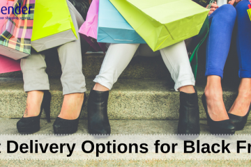 Delivery Options for Black Friday
