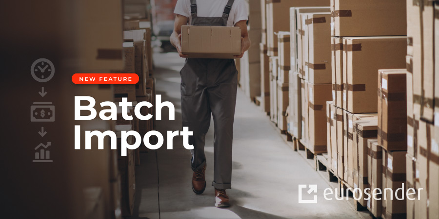 Batch import of shipping orders