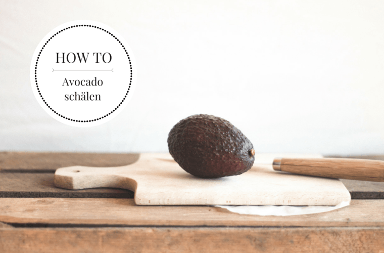 How To: Avocado schälen {flowers on my plate}