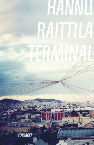 Hannu Raittila Terminal Pärmbild