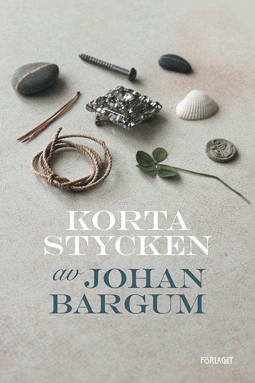 Korta stycken av Johan Bargum