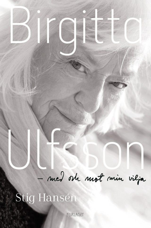 Birgitta-Ulfsson-Med-och-mot-min-vilja1