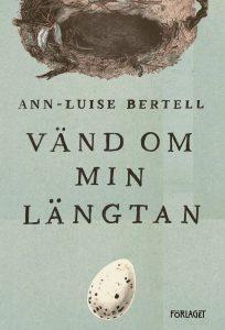 Vänd om min längtan av Ann-Luise Bertell
