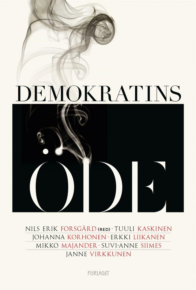 Nils Erik Forsgård, Tankesmedjan Magma: Demokratins öde