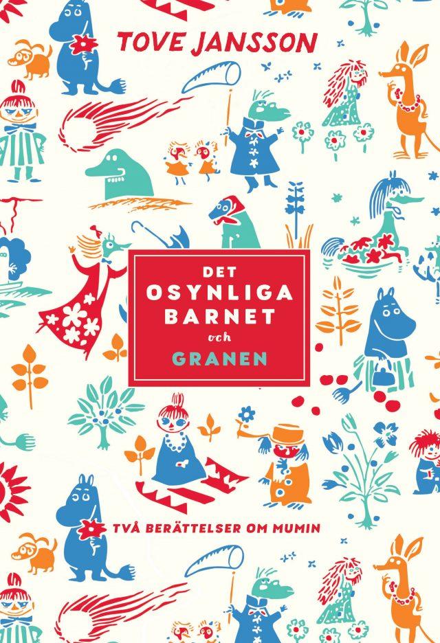 Tove Jansson: Det osynliga barnet och Granen