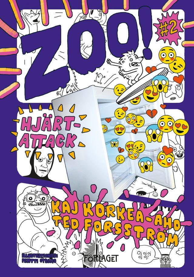 Kaj Korkea-aho, Ted Forsström, : ZOO! #2: Hjärtattack