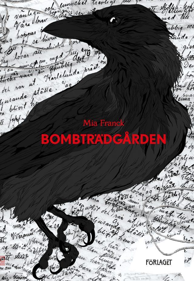 Mia Franck: Bombträdgården