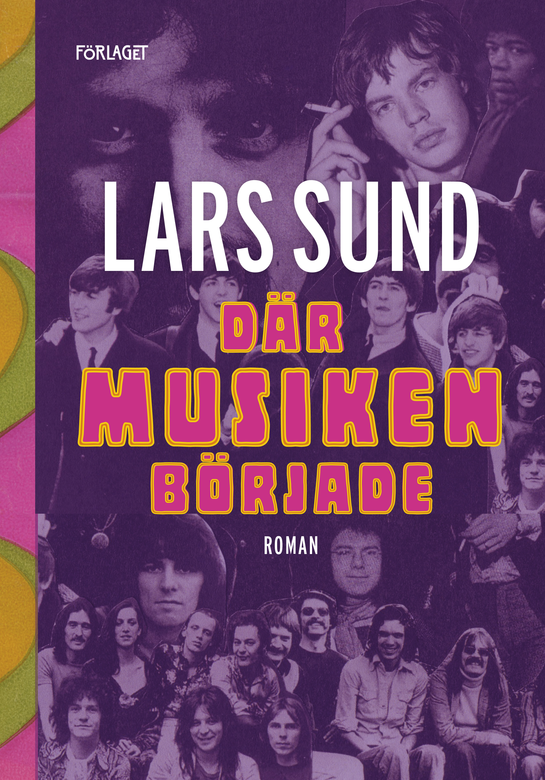 Lars Sund: Där musiken började