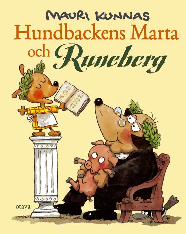 Mauri Kunnas: Hundbackens Marta och Runeberg