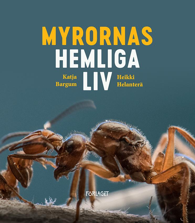 Katja Bargum, Heikki Helanterä: Myrornas hemliga liv