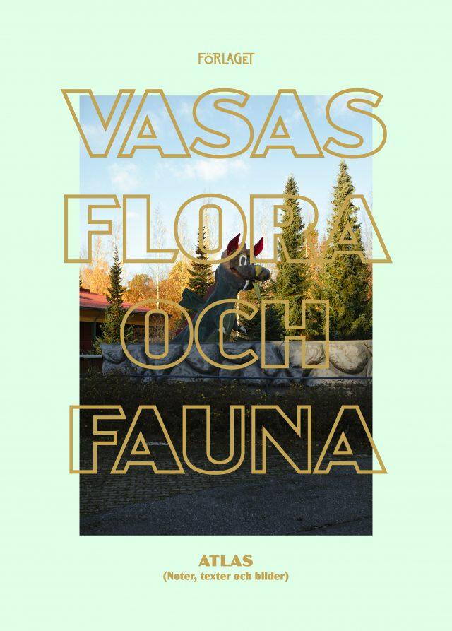 Vasas flora och fauna: Vasas flora och fauna Atlas (noter, texter och bilder)