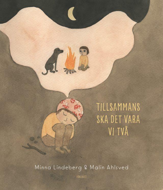 Minna Lindeberg, Malin Ahlsved: Tillsammans ska det vara vi två