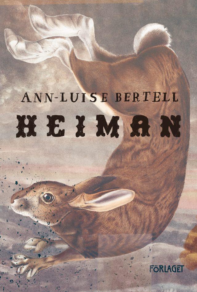 Ann-Luise Bertell: Heiman