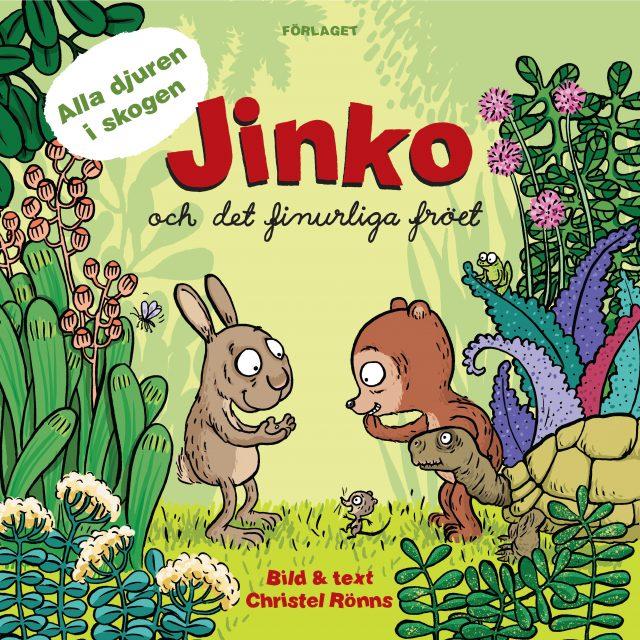 Christel Rönns: Jinko och det finurliga fröet