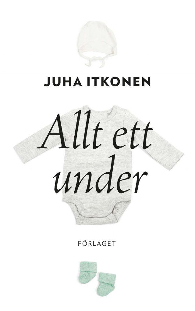 Juha Itkonen: Allt ett under