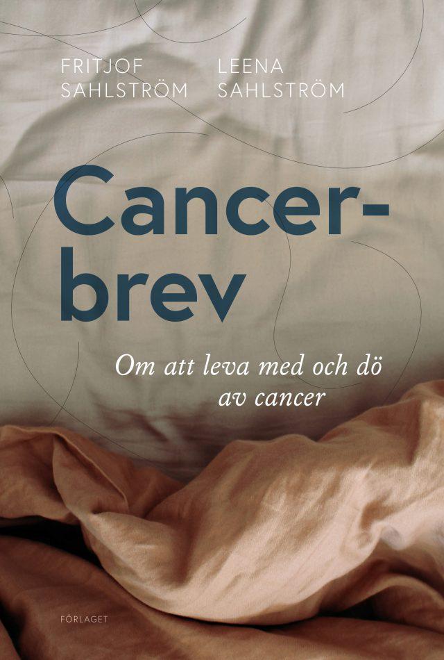 Fritjof Sahlström, Leena Sahlström: Cancerbrev