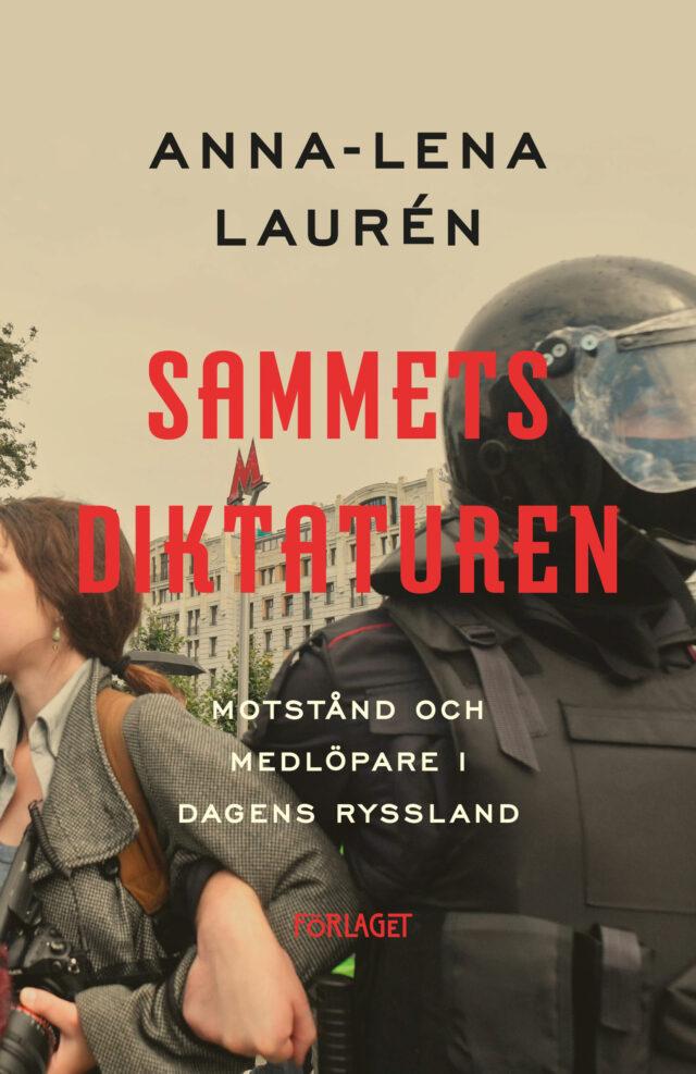 Anna-Lena Laurén: Sammetsdiktaturen