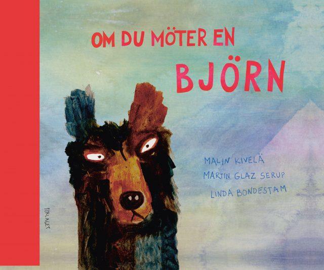 Malin Kivelä, Martin Glaz Serup: Om du möter en björn