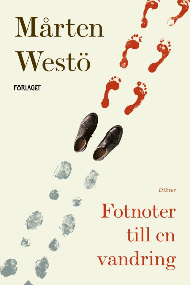 Mårten Westö: Fotnoter till en vandring