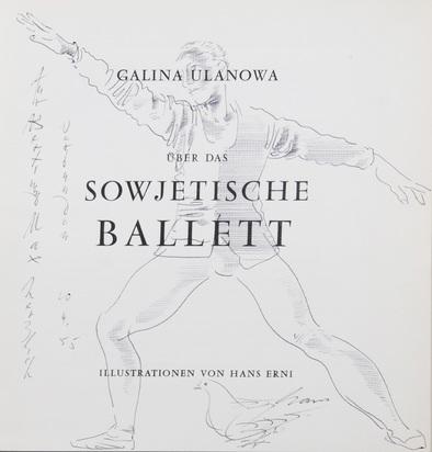 Erni Hans, 3 Books: Galina Ulanowa. Über das Sowjetische Ballet