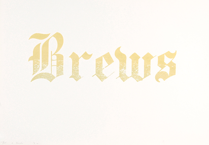 "Ruscha Edward, Brews, aus ""News, Mews, Pews, Brews, Stews & Dues"""