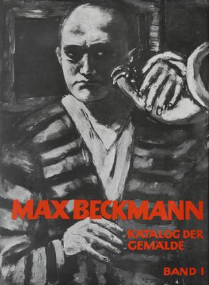 Beckmann Max, Werkverzeichnis. Erhard und Barbara Göpel. Max Beckmann, Kat der Gemälde, Band I und II