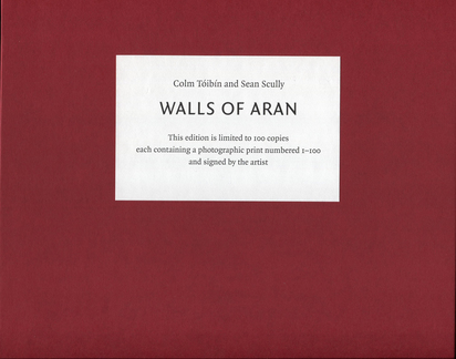 Scully Sean, Book. Colm Toíbín, Sean Scully. Walls of Aran.